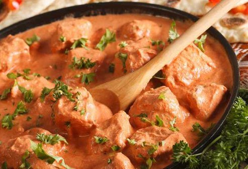 Chicken tikka masala is loaded with ghee and heavy cream.