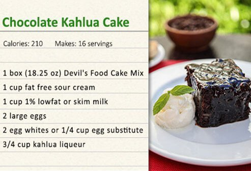 Chocolate kahlua cake.